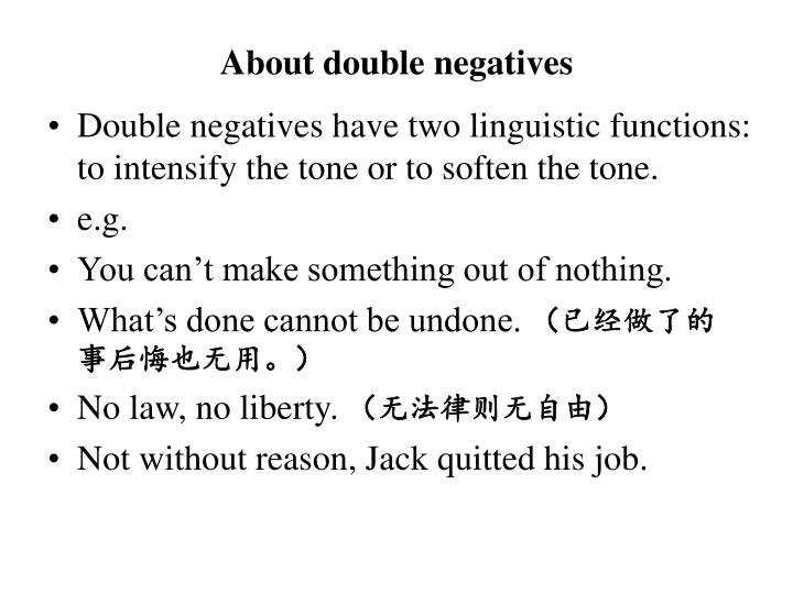 About double negatives