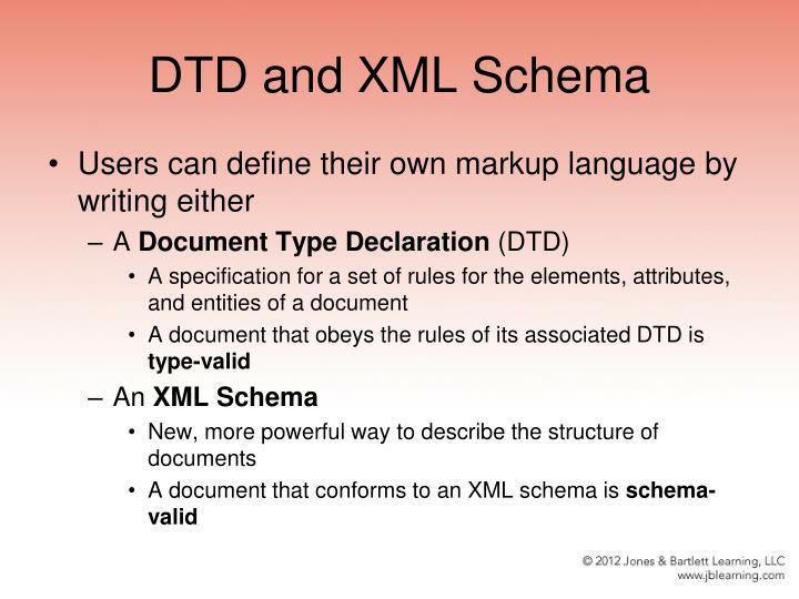 DTD and XML Schema