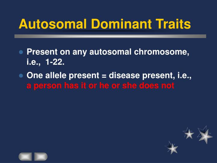 Autosomal Dominant Traits