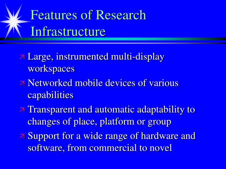 Features of Research Infrastructure