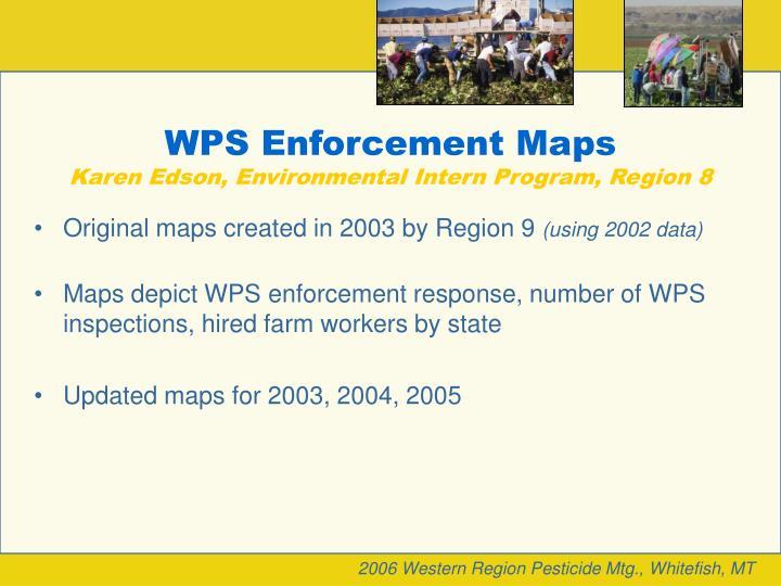 WPS Enforcement Maps