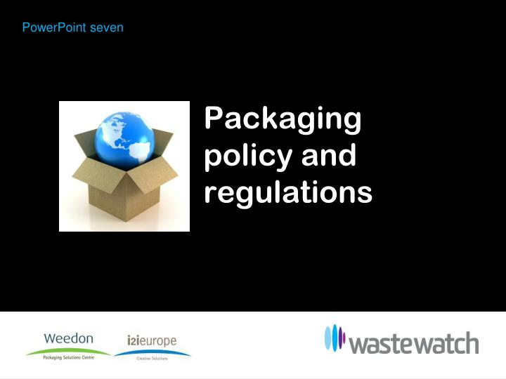 packaging policy and regulations