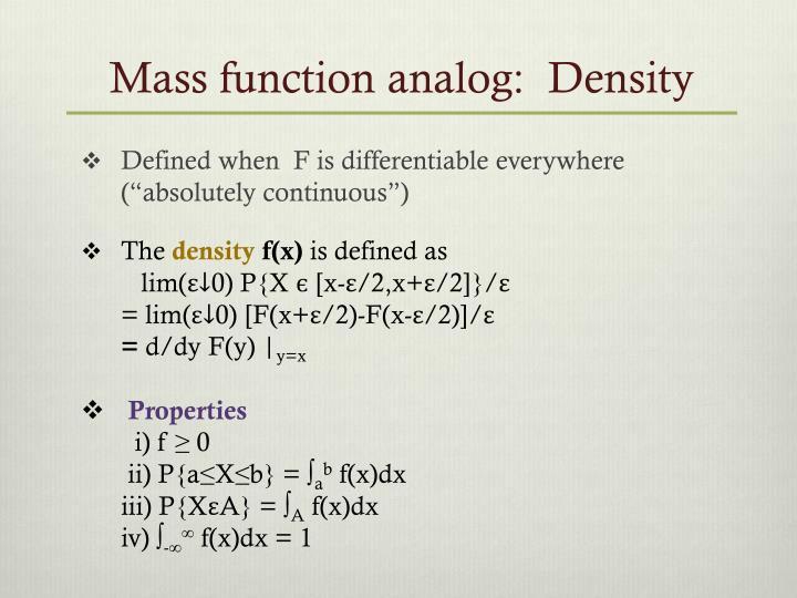 Mass function analog:  Density