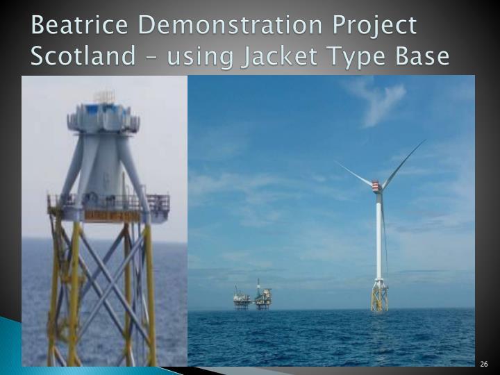 Beatrice Demonstration Project Scotland – using Jacket Type Base