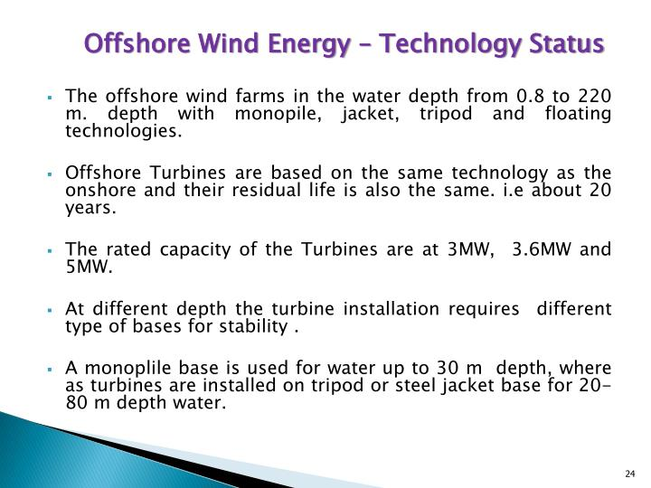 Offshore Wind Energy – Technology Status