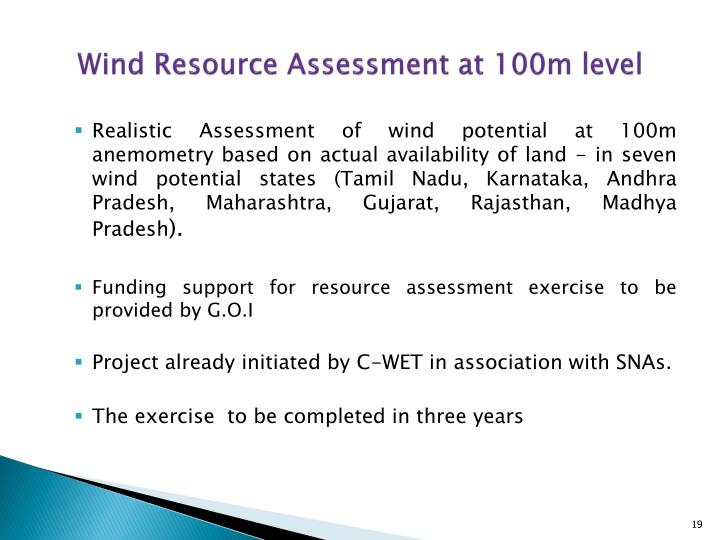 Wind Resource Assessment at 100m level