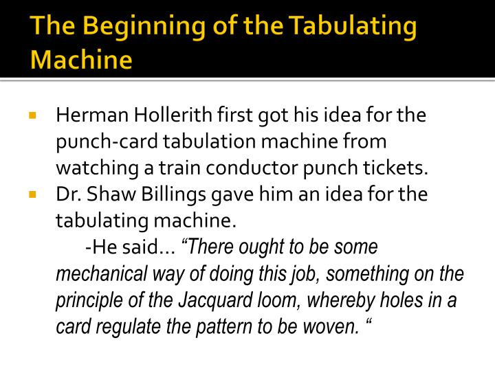 The Beginning of the Tabulating Machine