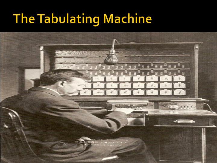 The Tabulating Machine