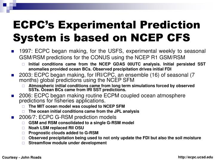 ECPC's Experimental Prediction System is based on NCEP CFS