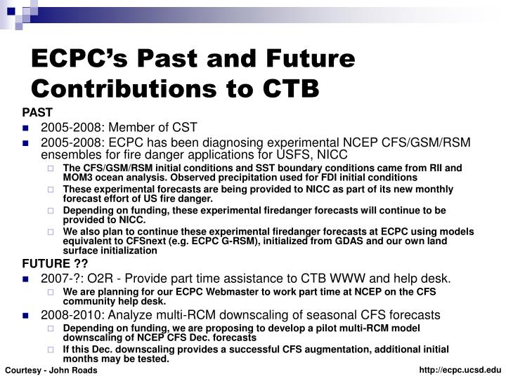 ECPC's Past and Future Contributions to CTB