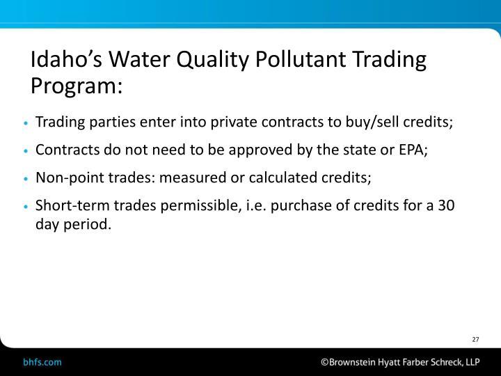 Idaho's Water Quality Pollutant Trading Program: