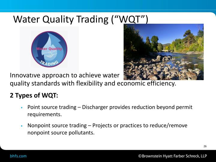 "Water Quality Trading (""WQT"")"