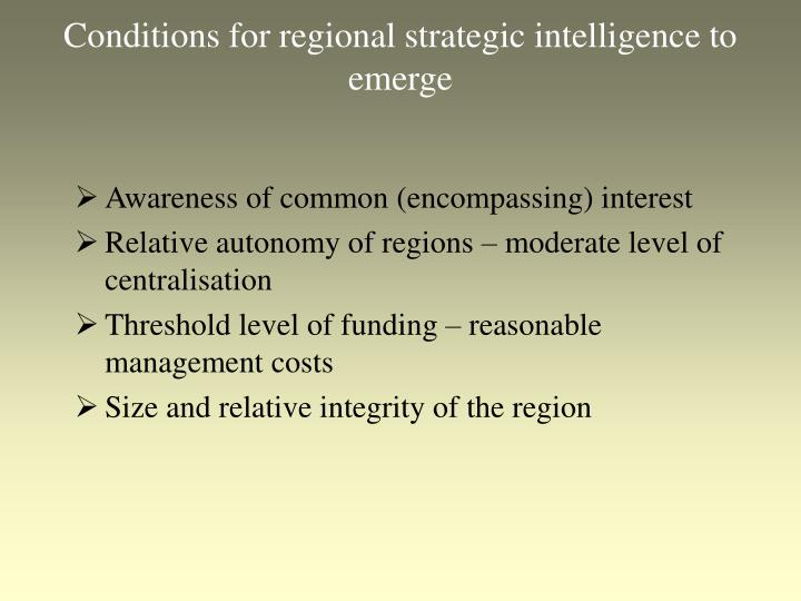 Conditions for regional strategic intelligence to emerge