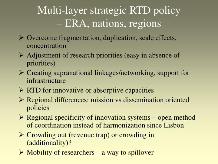 Multi-layer strategic RTD policy