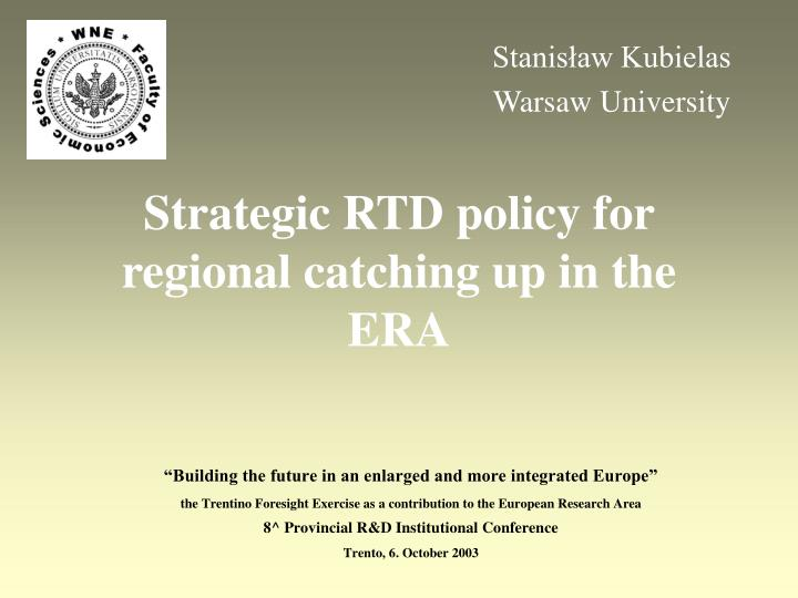 Strategic rtd policy for regional catching up in the era