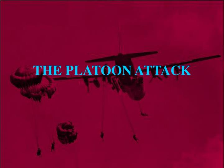 the platoon attack n.