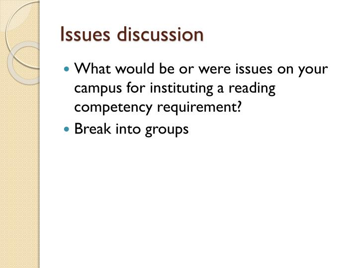 Issues discussion