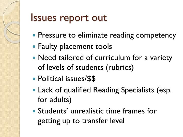 Issues report out