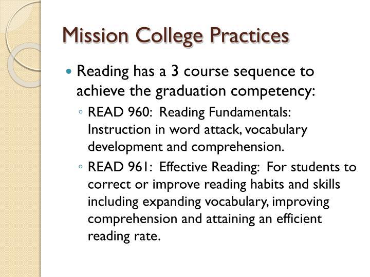 Mission College Practices