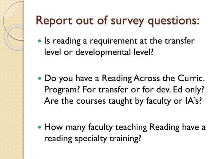 Report out of survey questions: