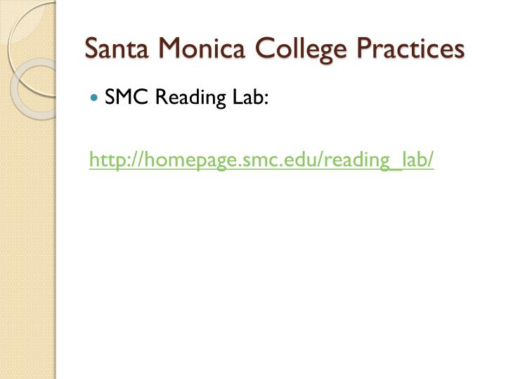 Santa Monica College Practices