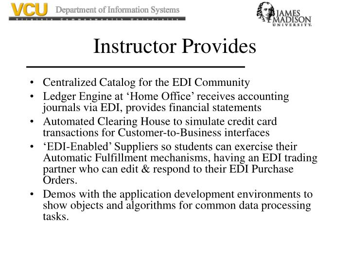 Instructor Provides