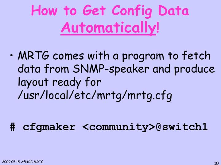 How to Get Config Data