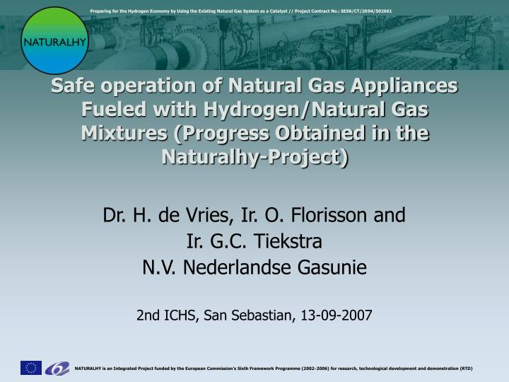 Safe operation of Natural Gas Appliances Fueled with Hydrogen/Natural Gas Mixtures (Progress Obtaine...