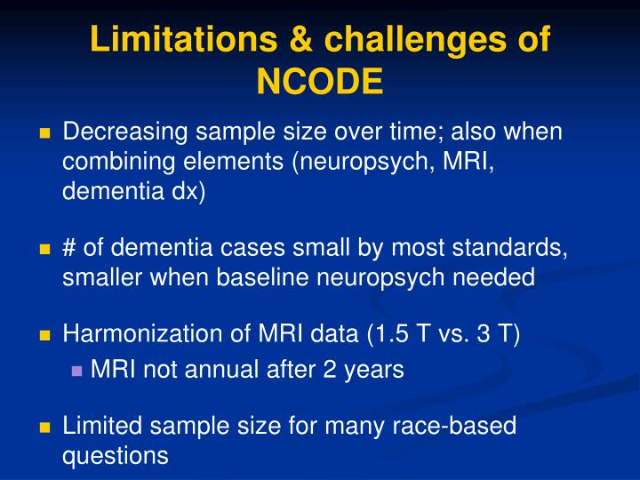 Limitations & challenges of NCODE