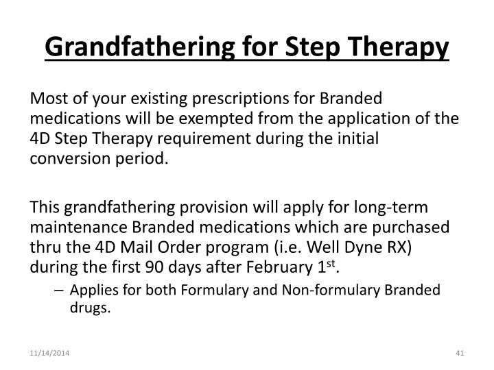 Grandfathering for Step Therapy