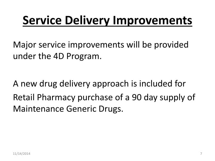 Service Delivery Improvements