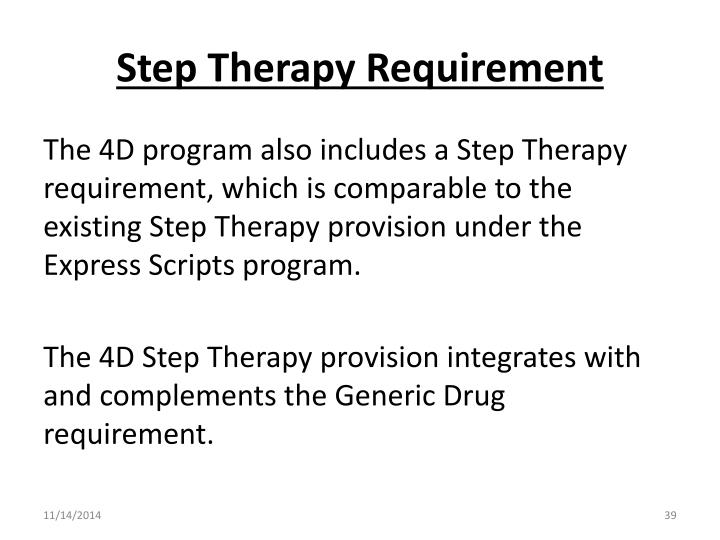 Step Therapy Requirement