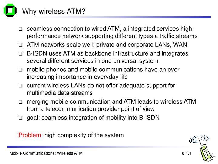 Why wireless atm