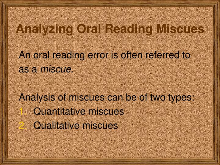 Analyzing Oral Reading Miscues