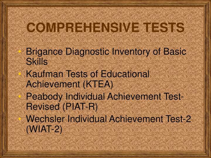 COMPREHENSIVE TESTS