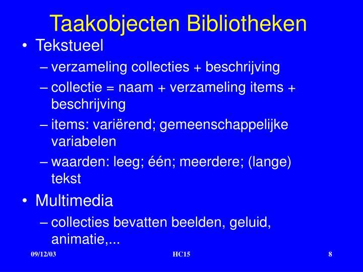 Taakobjecten Bibliotheken