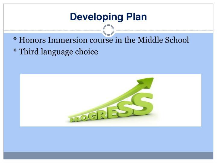 Developing Plan