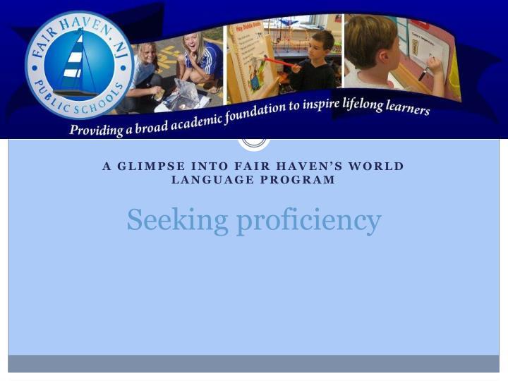 Seeking proficiency