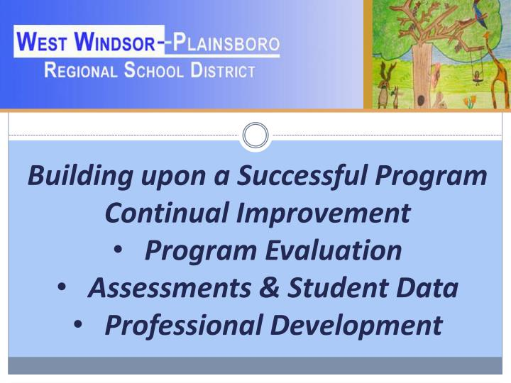 Building upon a Successful Program