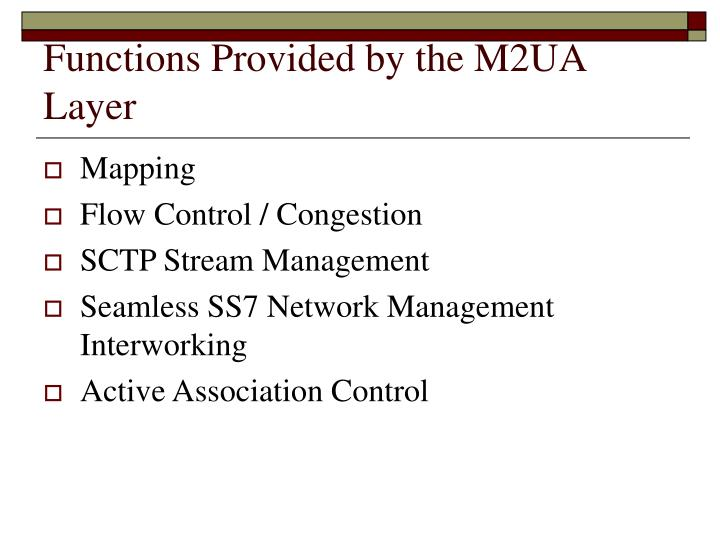 Functions Provided by the M2UA Layer