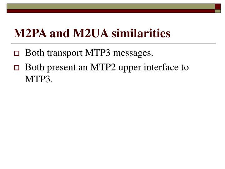 M2PA and M2UA similarities