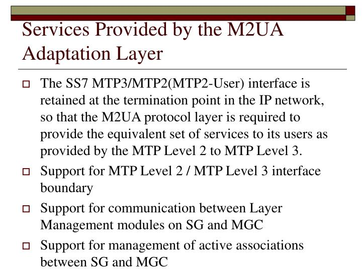 Services Provided by the M2UA Adaptation Layer