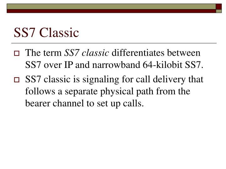 SS7 Classic