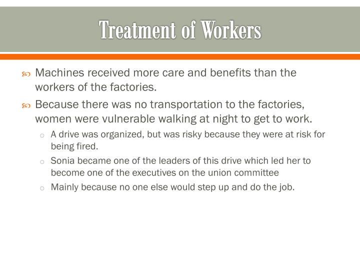 Treatment of Workers
