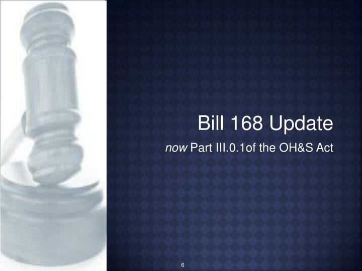 Bill 168 Update