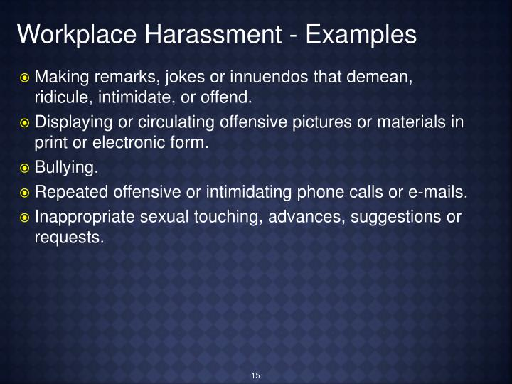 Workplace Harassment - Examples