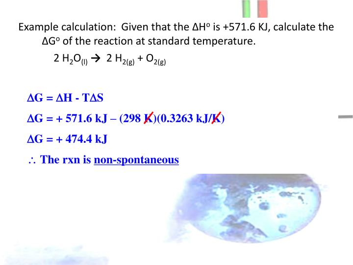 Example calculation:  Given that the ∆H