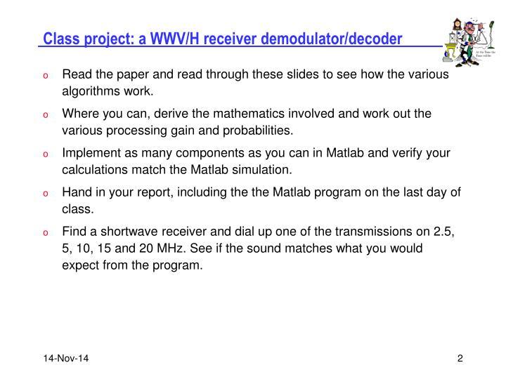 Class project a wwv h receiver demodulator decoder