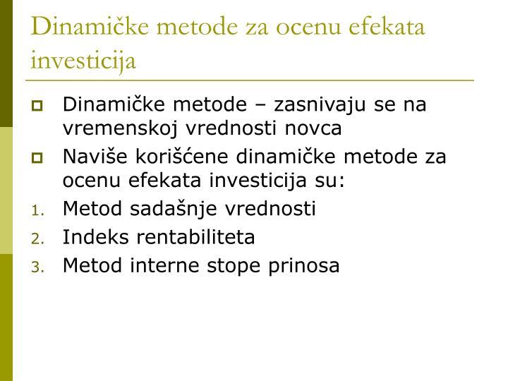 Dinamičke metode za ocenu efekata investicija
