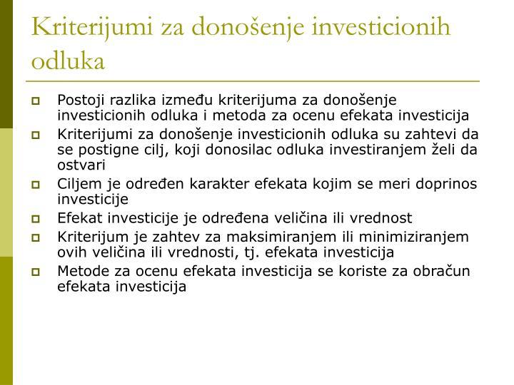 Kriterijumi za dono enje investicionih odluka1